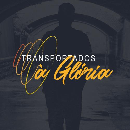 Transportados à Glória